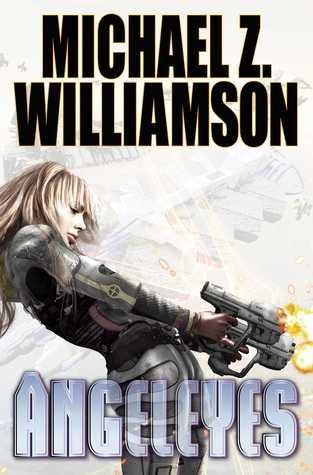Angeleyes by Michael Z. Williamson