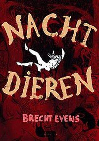 Nachtdieren by Brecht Evens