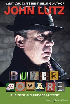 Buyer Beware: Alo Nudger Series by John Lutz