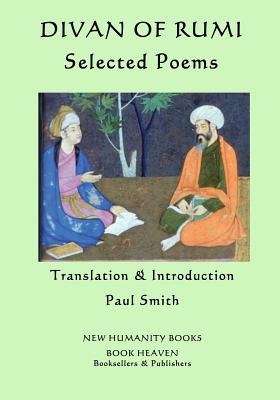 Divan of Rumi: Selected Poems by Rumi