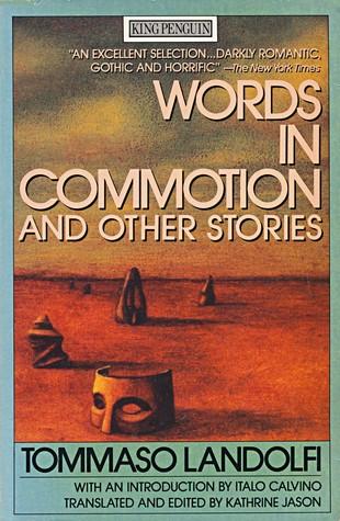 Words in Commotion and Other Stories by Kathrine Jason, Tommaso Landolfi, Italo Calvino
