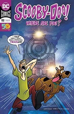Scooby-Doo, Where Are You? (2010-) #99 (Scooby-Doo Where Are You? (2010-)) by Silvana Brys, Paul Kupperberg, Fabio Laguna, Sholly Fisch, Walter Carzon, Heroic Age, Horacio Ottolini