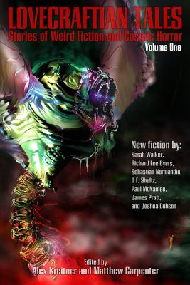 Lovecraftian Tales: Stories of Weird Fiction and Cosmic Horror by Joshua Dobson