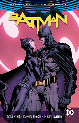 Batman: The Rebirth Deluxe Edition Book 2 by Tom King