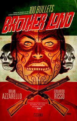 100 Bullets: Brother Lono by Eduardo Risso, Brian Azzarello