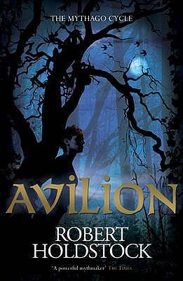 Avilion by Robert Holdstock