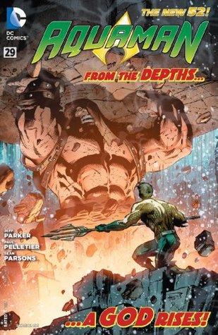 Aquaman (2011-) #29 by Paul Pelletier, Jeff Parker