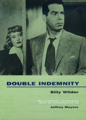 Double Indemnity by Billy Wilder, Raymond Chandler