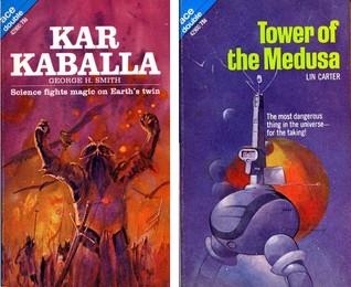 Kar Kaballa (Dylan MacBride, #1) / Tower of the Medusa by Lin Carter, George Henry Smith
