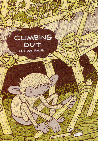 Climbing Out by Brian Ralph
