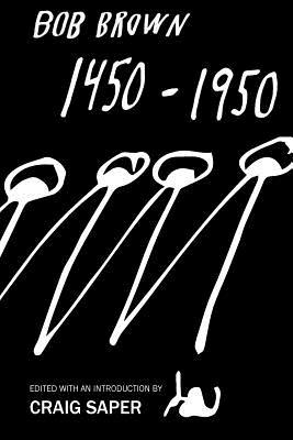 1450-1950 by Bob Brown