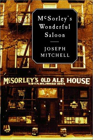 McSorley's Wonderful Saloon by Calvin Trillin, Joseph Mitchell