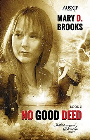 No Good Deed by Mary D. Brooks