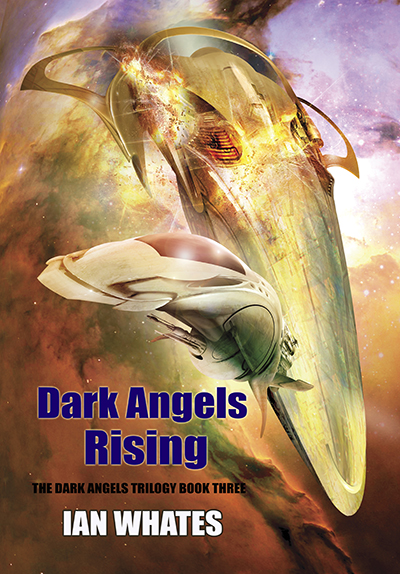 Dark Angels Rising by Ian Whates