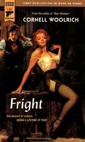 Fright by George Hopley, Cornell Woolrich