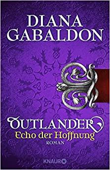 Outlander - Echo der Hoffnung by Diana Gabaldon