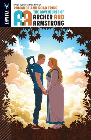 A&A: The Adventures of Archer & Armstrong, Volume 2: Romance & Road Trips by Dave Sharpe, Allen Passalaqua, Dave Baron, David Lafuente, Rafer Roberts, Mike Norton, Brian Reber