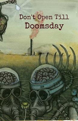 Don't Open Till Doomsday by Diane Dubas, Mark Pantoja, Robert Bagnall