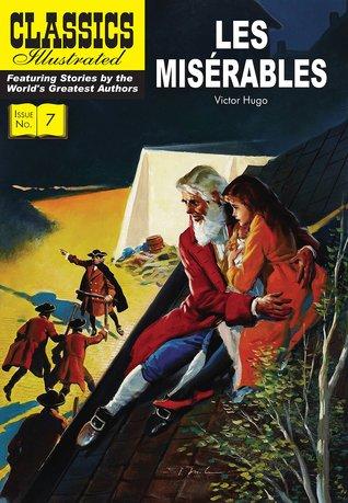 Les Miserables by Rolland H. Livingstone, Victor Hugo, Albert Lewis Kanter