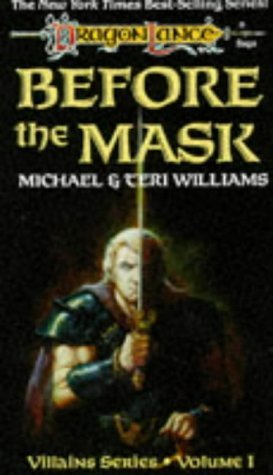 Before the Mask by Teri Williams, Michael Williams