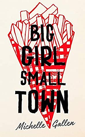 Big Girl, Small Town by Michelle Gallen