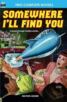 Somewhere I'll Find You & The Time Armada by Milton Lesser, Fox B. Holden