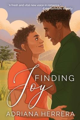 Finding Joy: A Gay Romance by Adriana Herrera