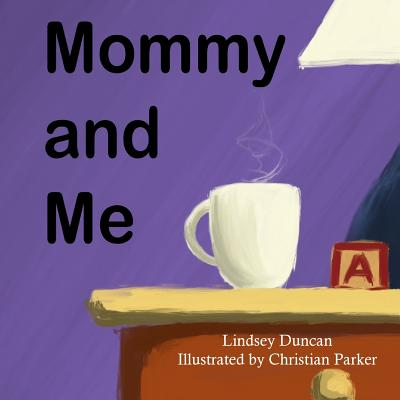 Mommy and Me by Lindsey Duncan