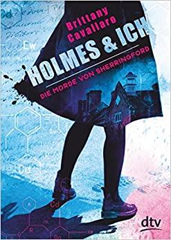 Holmes und ich – Die Morde von Sherringford by Brittany Cavallaro