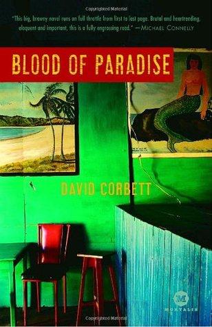 Blood of Paradise by David Corbett