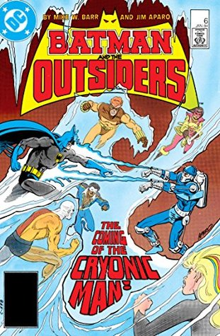 Batman and the Outsiders (1983-) #6 by Jim Aparo, Mike W. Barr