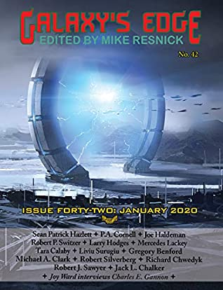 Galaxy's Edge Magazine: Issue 42 January 2020 (Galaxy's Edge) by Mercedes Lackey, Mike Resnick, Robert Silverberg, Tara Calaby, Joe Haldeman