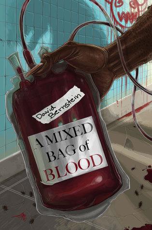 A Mixed Bag of Blood by David Bernstein