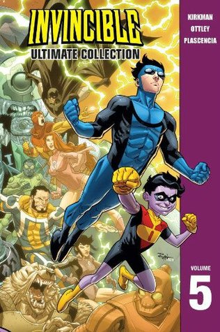 Invincible: Ultimate Collection, Vol. 5 by Robert Kirkman, Ryan Ottley