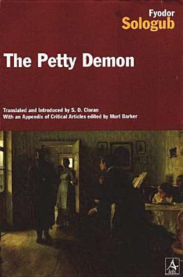 The Petty Demon by Fyodor Sologub, Samuel D. Cioran