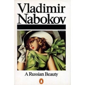 A Russian Beauty and Other Stories by Vladimir Nabokov