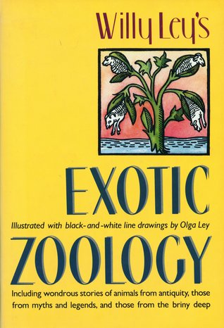 Exotic Zoology by Willy Ley