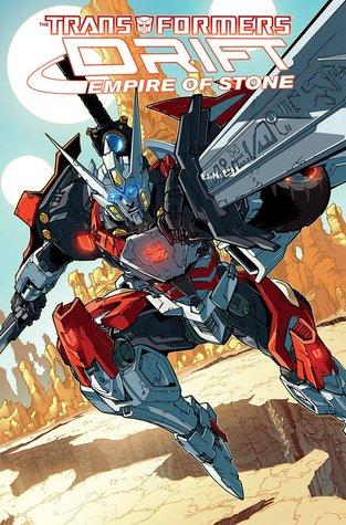 The Transformers: Drift - Empire of Stone by Guido Guidi, Shane McCarthy