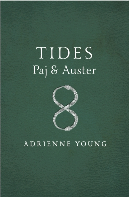 Tides: Paj & Auster by Adrienne Young