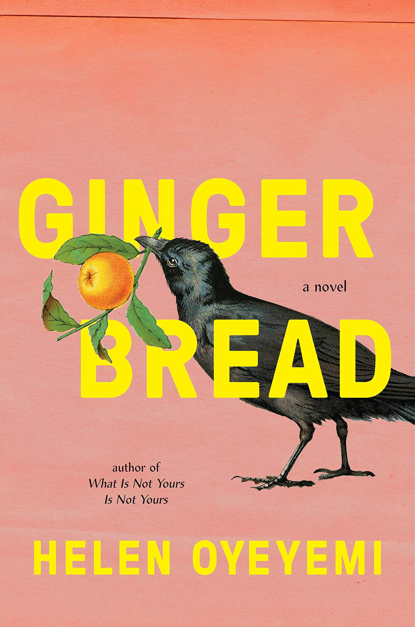 Gingerbread by Helen Oyeyemi