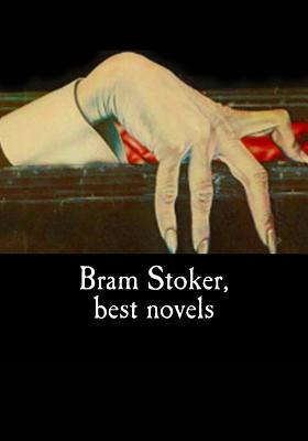 Bram Stoker, best novels by Bram Stoker