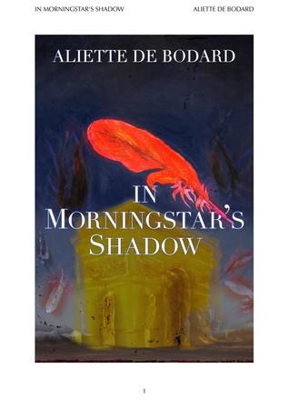 In Morningstar's Shadow: Dominion of the Fallen Stories by Aliette de Bodard