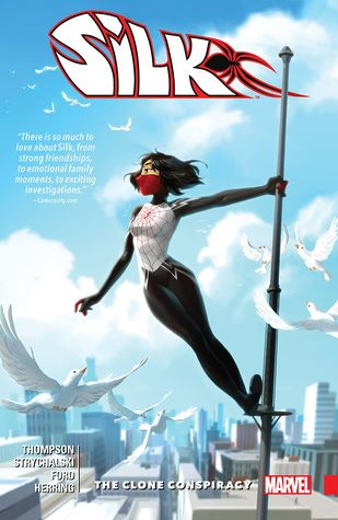 Silk, Volume 3: The Clone Conspiracy by Ian Herring, Irene Strychalski, Robbie Thompson, Travis Lanham