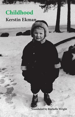 Childhood by Kerstin Ekman