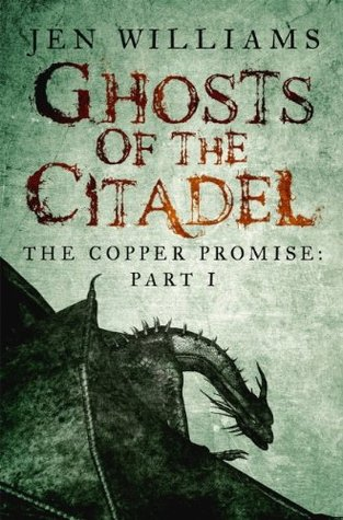 Ghosts of the Citadel by Jen Williams