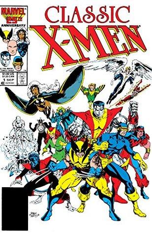 Classic X-Men #1 by Dave Cockrum, John Bolton, Len Wein, John Romita Jr., Chris Claremont