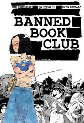 Banned Book Club by Kim Hyun Sook, Ryan Estrada