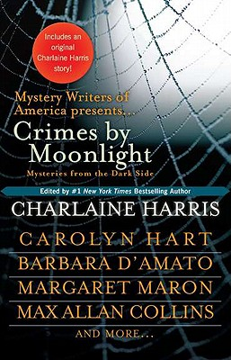 Crimes by Moonlight: Mysteries from the Dark Side by