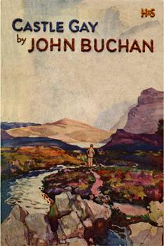 Castle Gay by John Buchan