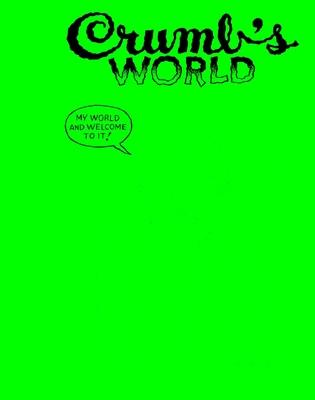 Crumb's World by Robert Crumb